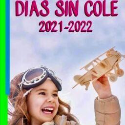 DÍAS SIN COLE 2021/2022